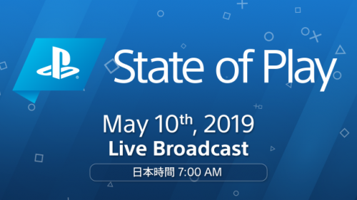 State of Play May 10 2019
