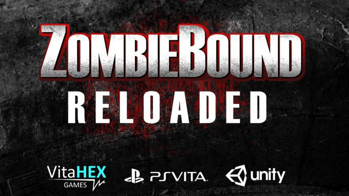 Zombiebound Reloaded_1
